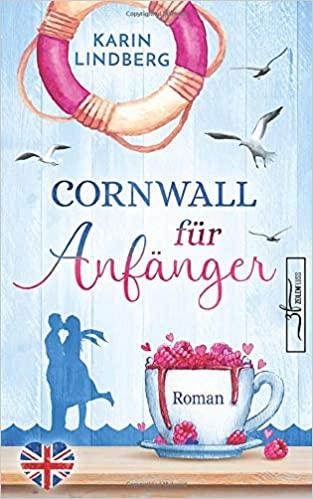 Karin Lindberg: Corwall für Anfänger