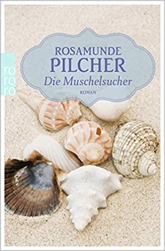 Rosamunde Pilcher: Muschelfotos
